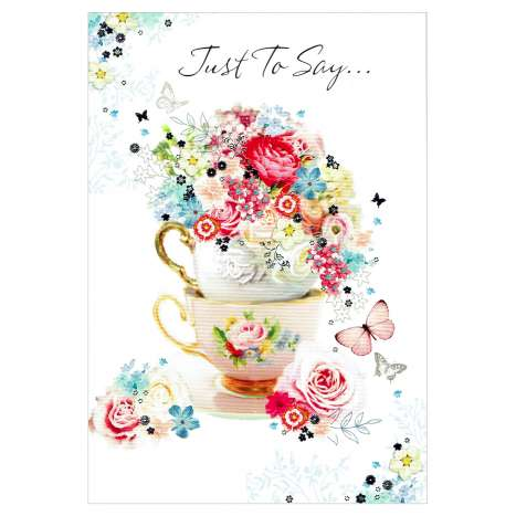 Everyday Greeting Cards Code 50 - Just to Say